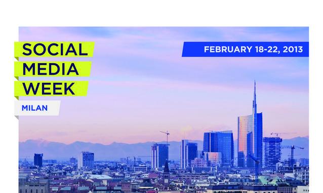 Social Media Week: Milano 18-22 febbraio 2013