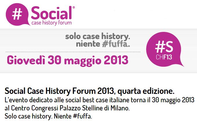 Social Case History Forum 2013, quarta edizione