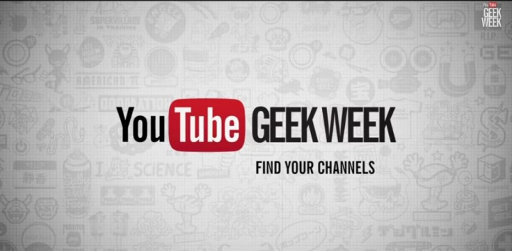 Youtube Geek Week per celebrare la cultura geek e nerd!