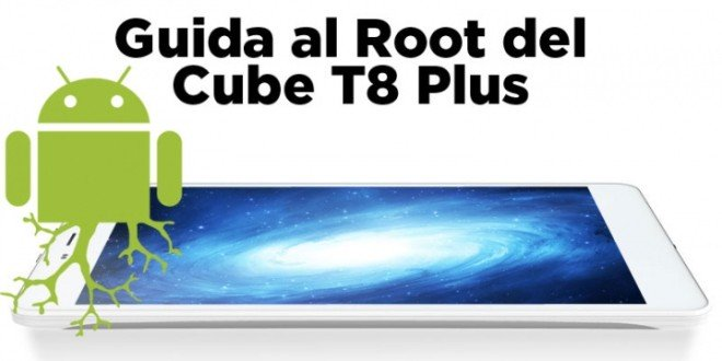 Permessi di Root su Tablet Cube T8 Plus