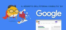 SEO: il segreto dell'eterna visibilità su Google